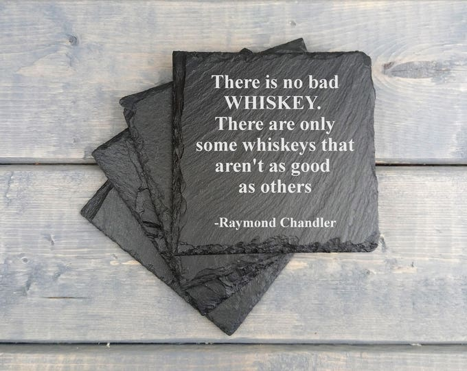 Whiskey Slate Coasters | Whiskey | Raymond Chandler | Quote | Laser Engraved | Slate Coasters | Beer | Coasters | Set of 4