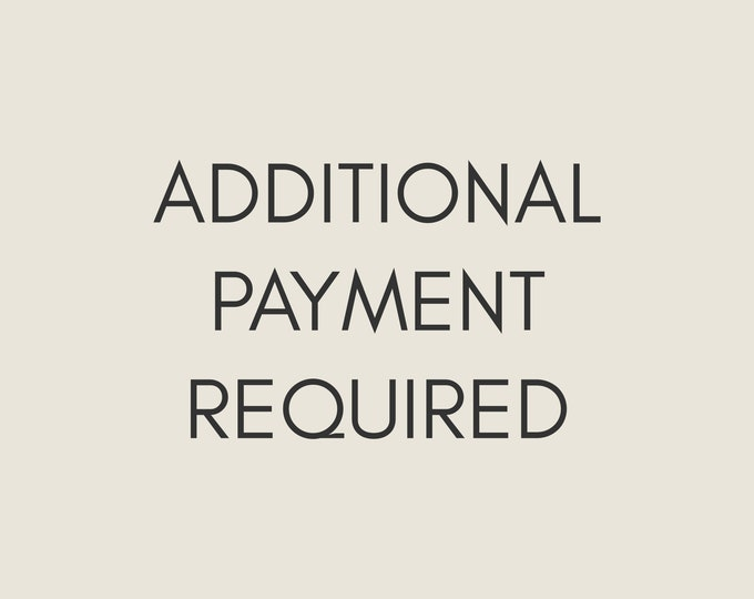 Custom Upgrade - Additional Payment Required To Complete Order