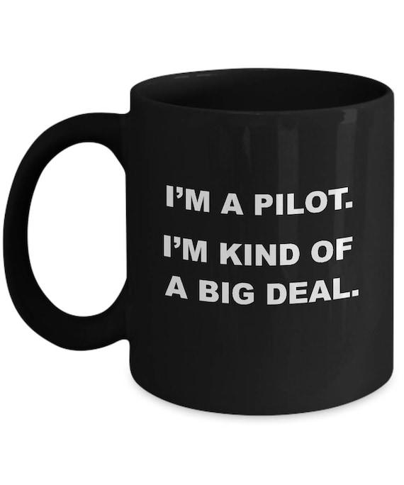 BIG DEAL PILOT Mug Gifts For Pilots Funny Pilot