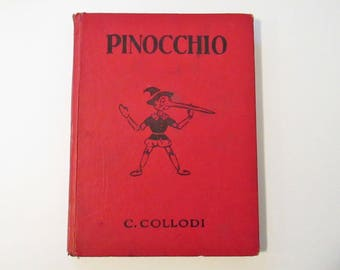 Vintage Pinocchio by C. Collodi, Copyright MCMXL (1940), Hardcover Book, Edited by Watty Piper, Illustrated by Tony Sarg, Platt & Munk, Co.
