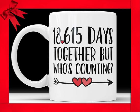 51st Anniversary Coffee Mug 18615 Days Together But Etsy