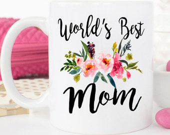 Worlds Best Mom Gift For Mothers Day Ever Mug Birthday Gifts Her
