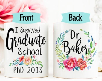 College Graduation Mug Gift for Her College Graduation Gift Graduate School Graduation Gift for Daughter I Survived Graduate School