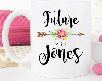 Engagement Mug, Personalized Future Mrs mug, Soon to be Mrs Cup, Future Mrs, Newly engaged gift, Bridal Shower gift, Bride to Be gift,