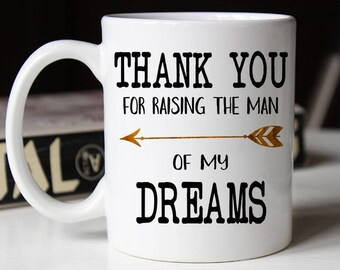 Dad Thank You For Raising The Man Of My Dreams, Father of the Groom, Father in law Gift, Father in law mug, wedding gift for Grooms father