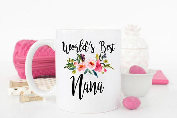 Worlds Best Nana Mug Gift For Grandma Ever Birthday New