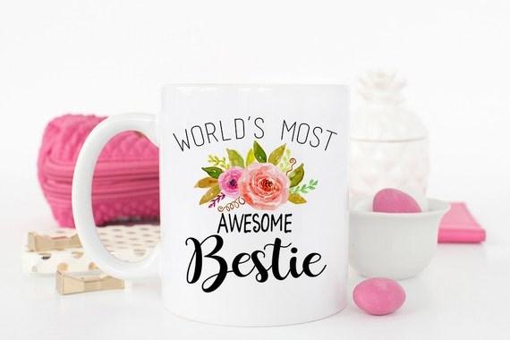 Best Friend Mug Awesome Bestie Gift For Her Birthday BFF Friends