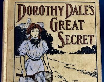 Antique Book Dorothy Dale Novel Great Secret By Margaret Penrose 1909