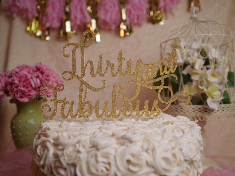 thirty and fabulous birthday cake topper 30 fabulous etsy rh etsy com