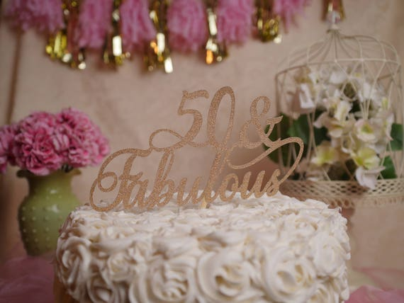 Remarkable 50 And Fabulous Birthday Cake Topper 50 Fabulous Glitter Etsy Funny Birthday Cards Online Overcheapnameinfo