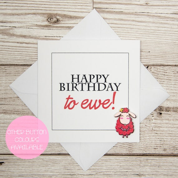 Happy Birthday To Ewe Card Funny Sheep Button