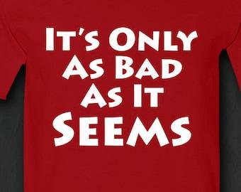 Humor Shirts, Funny Tshirt, Mens Funny Tshirt, Philosophy Tshirt, Sarcastic Tshirt, Gift for Men, Gift for Father, Mens Gift, T-shirt, Tee