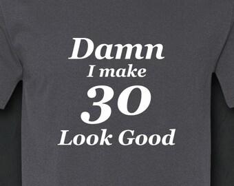 30th Birthday For Him Gift Shirt Thirty