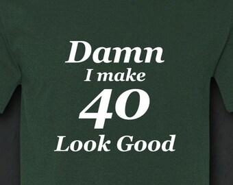 40th Birthday, 40th Birthday for Him, 40th Birthday Gift, 40th Birthday Shirt, Forty Shirt, Forty Birthday, Forty Birthday Shirt, Shirt, Tee