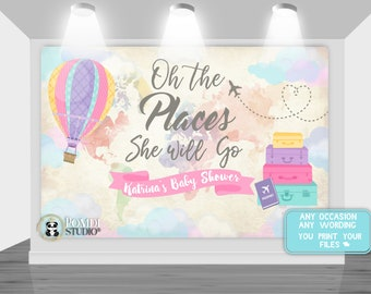 digital printable backdrop oh the places she will go travel baby shower precious cargo any wording any age you print your files