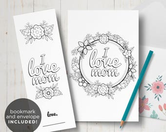 Mothers Day card - I love mom printable DIY coloring card - Birthday card for mom - Floral wreath card for mom - Kids crafts for mom