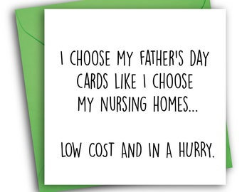 Funny Father's Day Card/ Nursing Home/ Father's Day