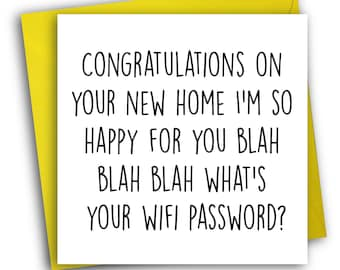 Funny New Home Card/ Wifi/ New Home
