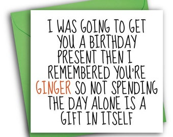 Funny Birthday Card Greetings Ginger