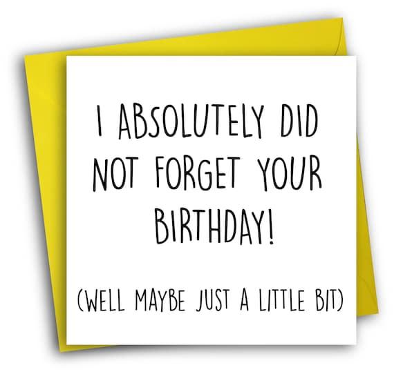 Verspatetes Geburtstagsgeschenk Karte Geburtstag Vergessen Etsy