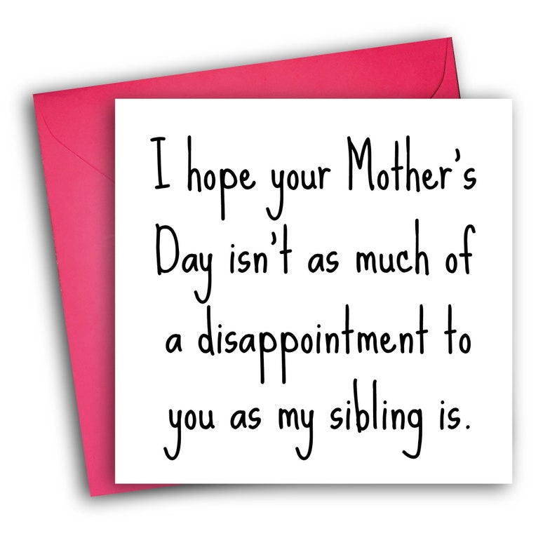 Funny Mother's Day Card | Sibling Disappointment | Mother's Day