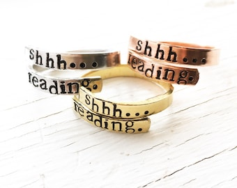 Wrap Ring, Personalized Ring, Shh Reading, Gift for Reader, Geeky Gift, Teacher Gift, Hand Stamped Ring, Bookworm Gift, Custom Ring