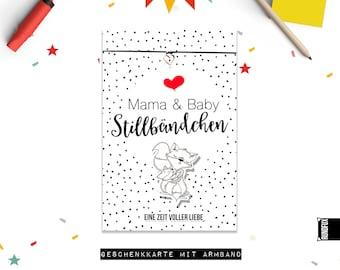 Stillarmband mit Karte als Geschenk für alle Mamas für die aufregende Stillzeit nach der Geburt! (Karte A6 und Armband)