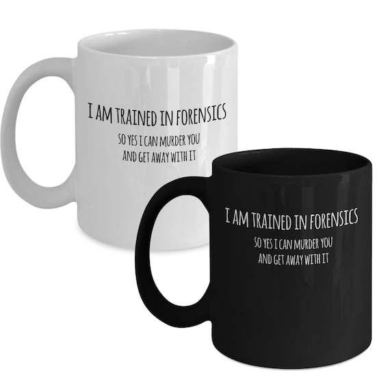 Forensic Science Mug Funny Forensics Gift For Forensic Etsy