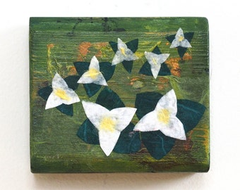 Trilliums flower art, mixed media on small reclaimed wood block, wildflowers, rustic cabin decor, gift for nature lover