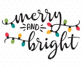 Merry and Bright SVG file, Christmas SVG, Christmas shirt Iron on transfer design, Holiday shirt svg, SVG Christmas, Merry & Bright svg