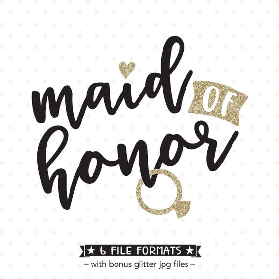 Maid Of Honor Svg Etsy