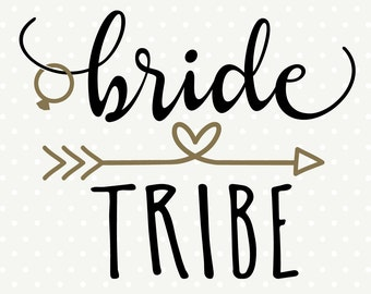 DIY Bridal Party Shirt, Bride Tribe SVG, Bridesmaid gift svg, Wedding dxf file, Commercial svg, SVG cutting file, silhouette cut file