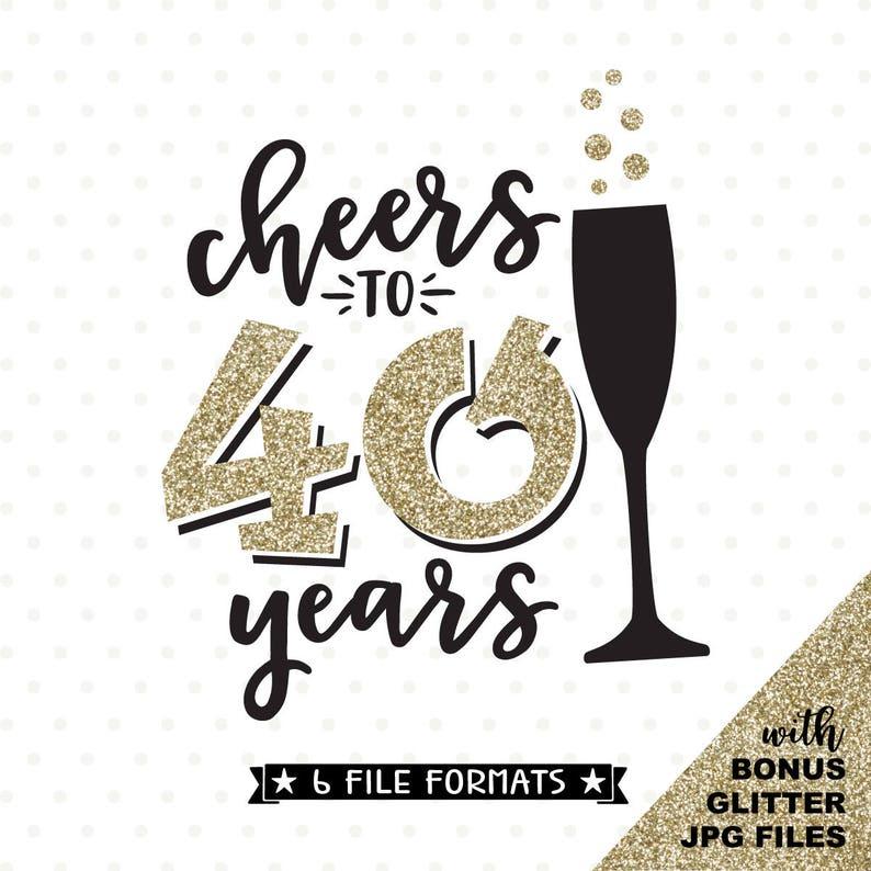 40e verjaardag svg cheers tot en met 40 jaar svg bestand 40e | etsy