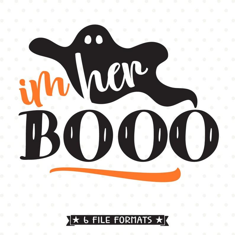 05abd76b920 Halloween svg file Im Her Boo svg file Couples Halloween
