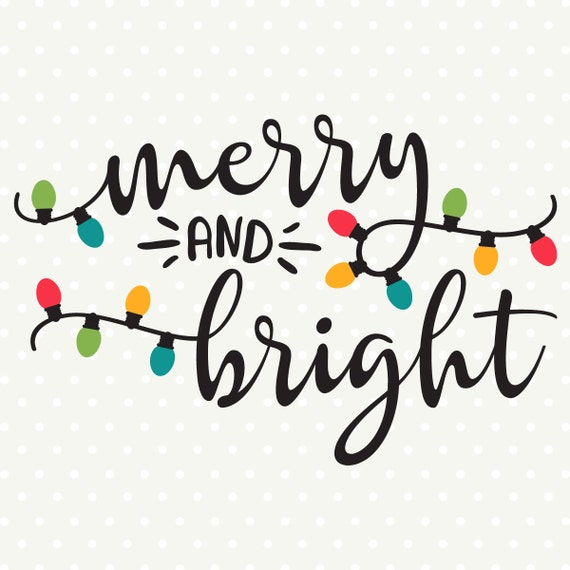 merry and bright svg file christmas svg christmas shirt iron etsy
