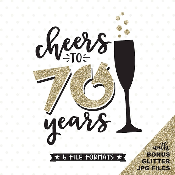 70th birthday svg cheers to 70 years svg file 70th etsy