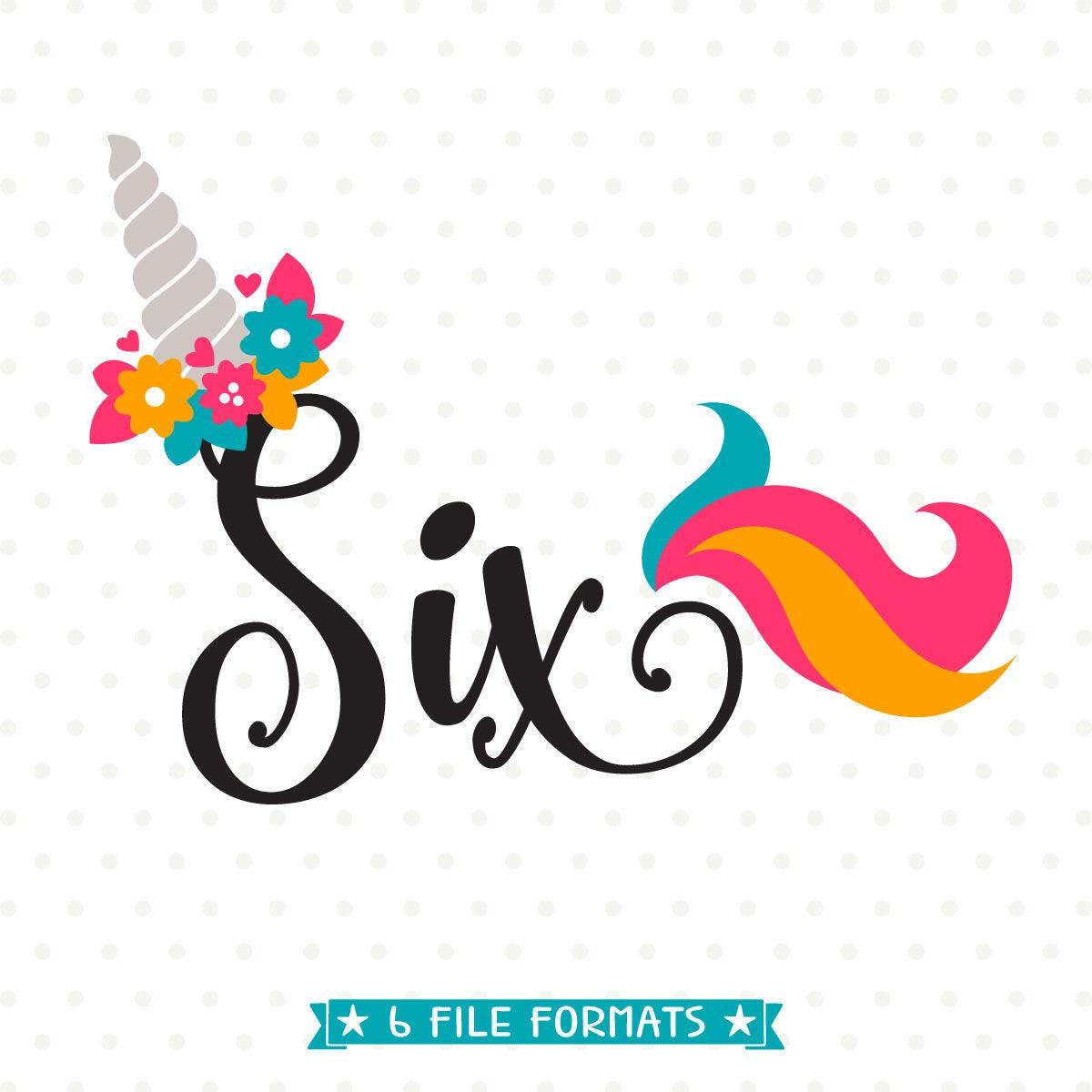 6th Birthday SVG Unicorn Birthday SVG File Sixth Birthday