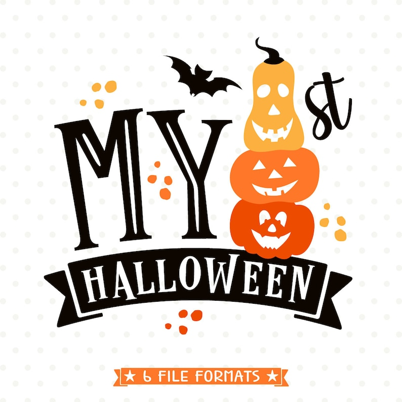 74d5860b610 My 1st Halloween SVG file First Halloween cut file 1st