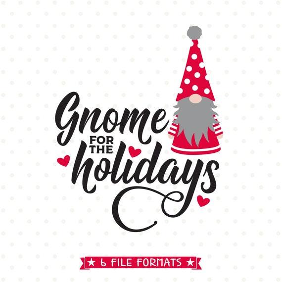 Christmas Gnomes Clipart.Christmas Svg Christmas Gnome Svg Home For The Holidays Svg File Christmas Sign Svg Holiday Clipart Sublimation Design For Christmas