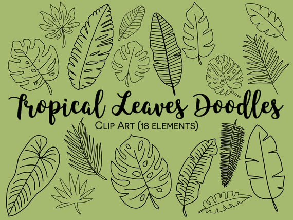 Tropical Leaves Clipart Hand Drawn Leaves Doodle Clipart Etsy