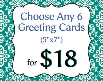 Choose Any 6 Greeting Cards