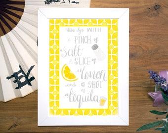 Tequila Quote | When Life Hands You Lemons Art Print | Bar Art Print | Lemon Print | Kitchen Art Print | Yellow Art Print | Inspirational |
