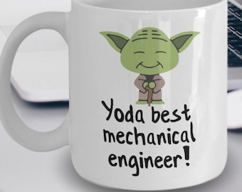 Best Mechanical Engineer Mug - Starwars Mug - Yoda Best Mechanical Engineer Gift - Yoda Collectors - Yoda Best Mechanical Engineer Pun Mug