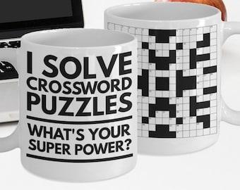 "Crossword Puzzle Mug ""Crossword Mug I Solve Crossword Puzzles What's Your Super Power"" Crossword Coffee Mug - Crossword Gifts"