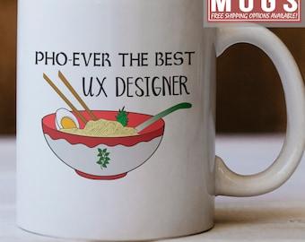 Ux Designer Mug, Pho Ever The Best Ux Designer Mug, Gift For Ux Designer, Best Ux Designer Gift idea, Funny Gift For Ux Designers
