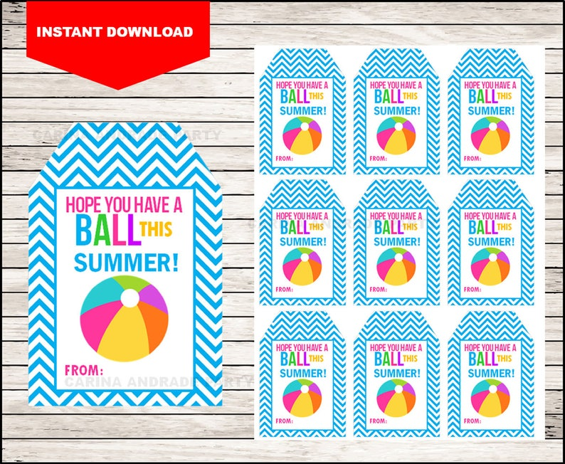 image relating to Have a Ball This Summer Printable known as Printable Beach front BALL Close of Faculty Playing cards , Humorous Buddy Present Tags , Be expecting Oneself Include a BALL This Summer time Tag fast obtain