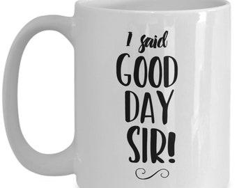 Good Day Sir Etsy