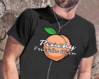 Peachy Keen Shirt, Peach Shirt, Peaches Shirt, Keen Shirt, Sarcasm Shirt, Expression Shirt, Statement Shirt, Sarcastic Statement