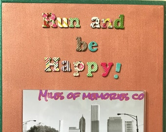 Run and be Happy Photo and Medal Holder