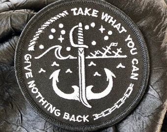 Take What You Can Embroidered Patch